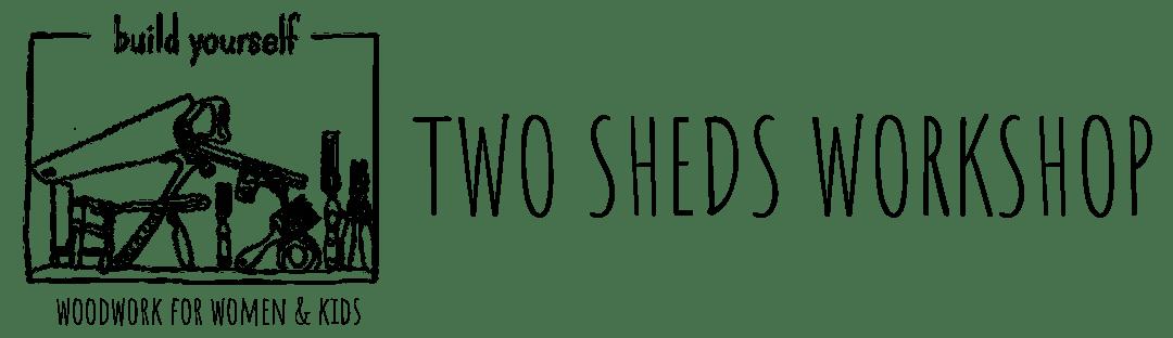 Two Sheds Workshop